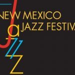 New Mexico Jazz Festival in Albuquerque and Santa Fe, New Mexico