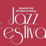 Edmonton International Jazz Festival in Edmonton, Alberta