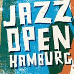 Jazz Open Hamburg in Hamburg, Germany