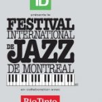 Festival International de Jazz de Montreal in Montreal, France