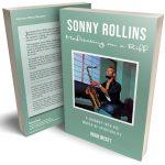 Sonny Rollins Meditating on a Riff