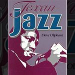 Interview with Dave Oliphant about Texan Jazz